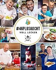 #46pluskocht - voll lecker (A little extra)