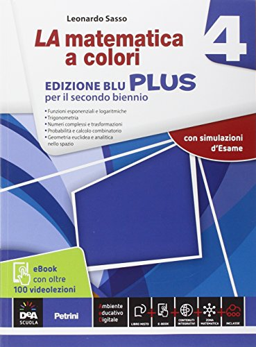 La matematica a colori. Ediz. blu plus. Con videolezioni. Per le Scuole superiori. Con e-book. Con espansione online: 4