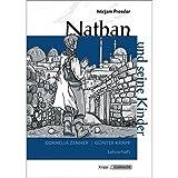 Nathan und seine Kinder - Mirjam Pressler: Unterrichtsmaterialien, Kopiervorlagen, Lehrerheft inkl. Schülerheft - Mirjam Pressler