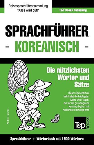 Sprachführer Deutsch-Koreanisch und Kompaktwörterbuch mit 1500 Wörtern