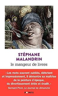 Le mangeur de livres par Stéphane Malandrin
