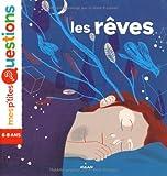 Les rÃeves / textes d'Astrid Dumontet | Dumontet, Astrid. Auteur