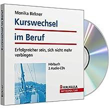 Kurswechsel im Beruf, 2 Audio-CDs