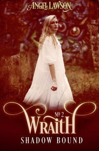Shadow Bound (Wraith #2) by Angel Lawson (2012-12-11)
