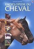 Encyclopédie du cheval - Usborne Publishing - 28/05/2003