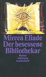 Der besessene Bibliothekar: Roman (suhrkamp taschenbuch)