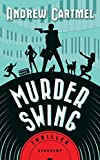 Murder Swing: Thriller (... von Andrew Cartmel