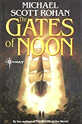 The Gates of Noon (Spiral Book 2)