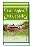 Image de La lógica del caballo