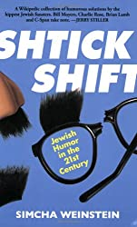Shtick Shift : Jewish Humour in the 21st Century