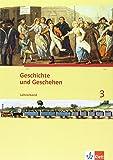 Geschichte und Geschehen 3. Ausgabe Hessen, Saarland Gymnasium: Lehrerband Klasse 8/9 (G8/G9) (Geschichte und Geschehen. Sekundarstufe I)