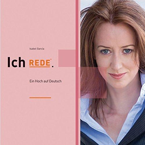 Ich REDE.: Ein Hoch auf Deutsch
