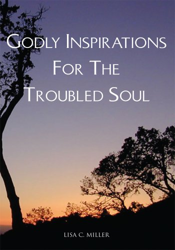free kindle book Godly Inspirations For The Troubled Soul
