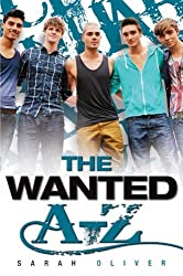 The Wanted A-Z by Sarah Oliver (2010-11-01)