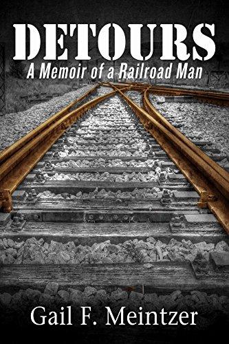 detours-a-memoir-of-a-railroad-man