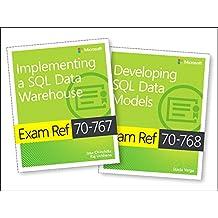 MCSA SQL 2016 BI Development Exam Ref 2-pack: Exam Refs 70-767 and 70-768 (English Edition)
