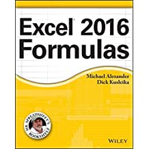 Excel 2016 Formulas (Mr. Spreadsheet's Bookshelf) by Michael Alexander (2016-01-19)