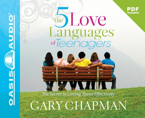 The Five Love Languages of Teenagers (CD/SPOKEN WORD)