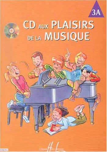 CD aux Plaisirs de la musique Volume 3A