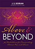 Image de Above and Beyond: 365 Meditations for Transcending Chronic Pain and Illness