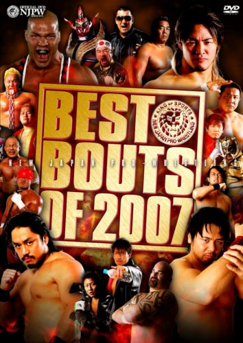 NEW JAPAN PRO-WRESTLING BESTBOUTS OF 2007 [DVD]