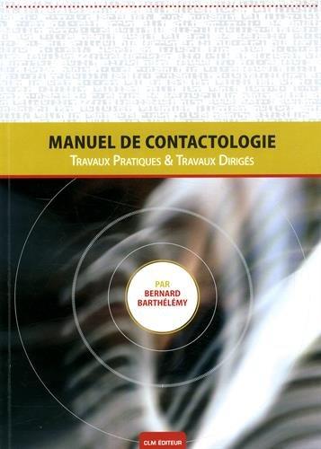Manuel de Contactologie : Travaux Dirigés et Travaux Pratiques