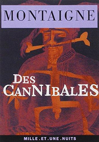 Des cannibales