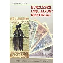 Burgueses, inquilinos y rentistas: Mercado inmobiliario, propiedad y morfología en el centro histórico de Barcelona: la Barceloneta (1753-1982)