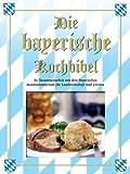 Die bayerische Kochbibel