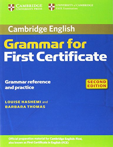 Cambridge grammar for first certificate. Without answers. Per le Scuole superiori