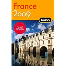 Fodor's France 2009 (Travel Guide)