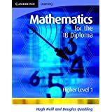 Mathematics for the IB Diploma Higher Level 1