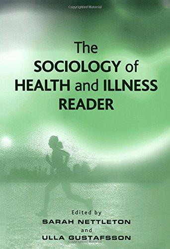 Sociology of Health and Illness Reader