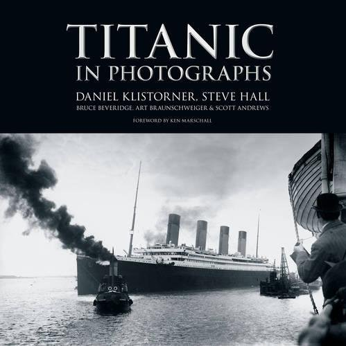 Titanic in Photographs (Titanic Collection) -