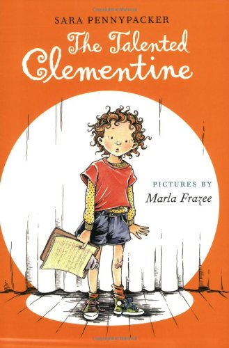 The Talented Clementine (Clementine (Quality)) por Sara Pennypacker