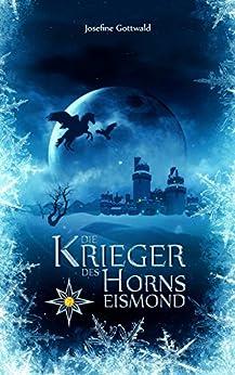 Die Krieger des Horns - Eismond: Vampirroman