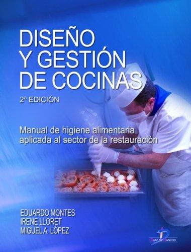 Diseño y gestión de cocinas: 1 por Luis Eduardo Montes Ortega