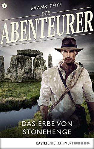 Die Abenteurer - Folge 04: Das Erbe von Stonehenge (Auf den Spuren der Vergangenheit 4) 4 Untertassen