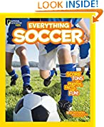 #6: Everything Soccer: Score Tons of Photos, Facts, and Fun (Everything) (National Geographic Kids Everything)