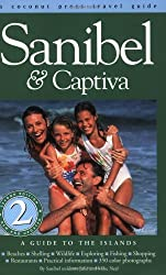 Sanibel & Captiva: A Guide to the Islands by Julie Neal (2003-06-06)