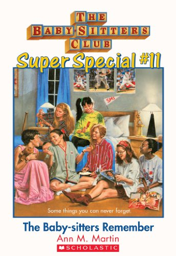 The Baby-Sitters Club Super Special #11: The Baby-Sitters Remember (English Edition) -
