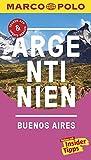 MARCO POLO Reiseführer Argentinien, Buenos Aires: Reisen mit Insider-Tipps. Inklusive kostenloser Touren-App & Update-Service