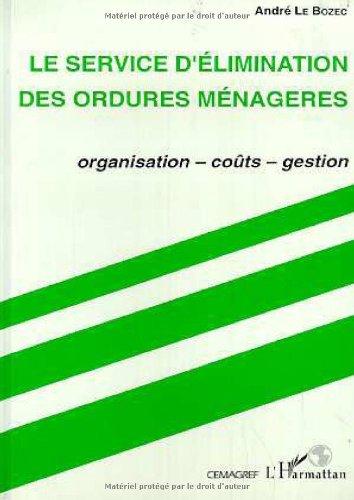 le-service-delimination-des-ordures-menageres-organisation-couts-gestion