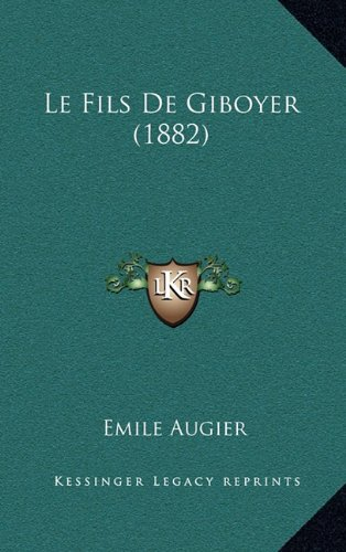 Le Fils de Giboyer (1882)
