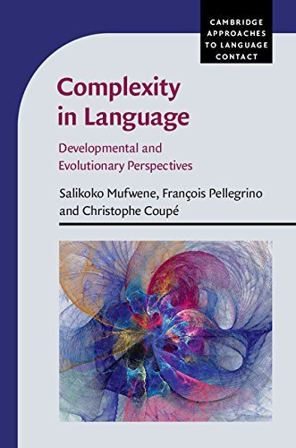 complexity-in-language-developmental-and-evolutionary-perspectives