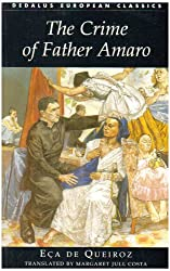 The Crime of Father Amaro (Dedalus European Classics)