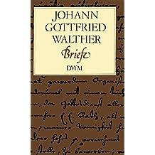 Johann Gottfried Walther: Briefe (BDV 482)
