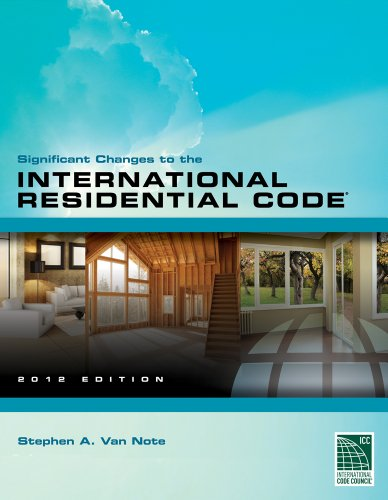 Significant Changes To The International Residential Code 2012