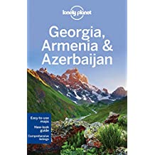 Georgia, Armenia and Azerbaijan - 5ed - Anglais