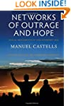 Networks of Outrage and Hope: Social...